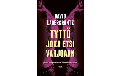Lagercrantz, David: Tyttö joka etsi varjoaan