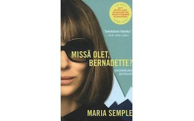 Semple, Maria: Missä olet, Bernadette?