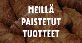 MEILLÄ PAISTETUT